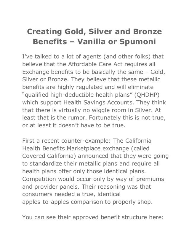 Creating gold, silver and bronze benefits – vanilla or spumoni