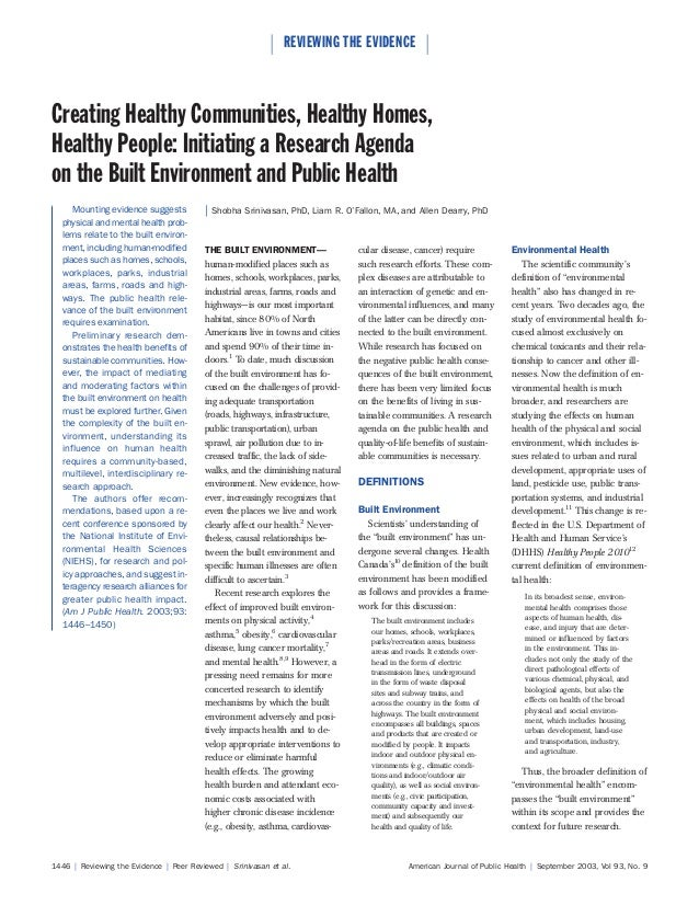  REVIEWING THE EVIDENCE Creating Healthy Communities, Healthy Homes,Healthy People: Initiating a Research Agendaon the B...