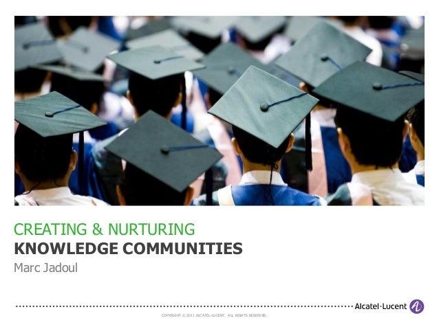 Creating Knowledge Communities (2011)