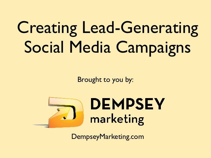 Creating Lead-Generating Social Media Campaigns