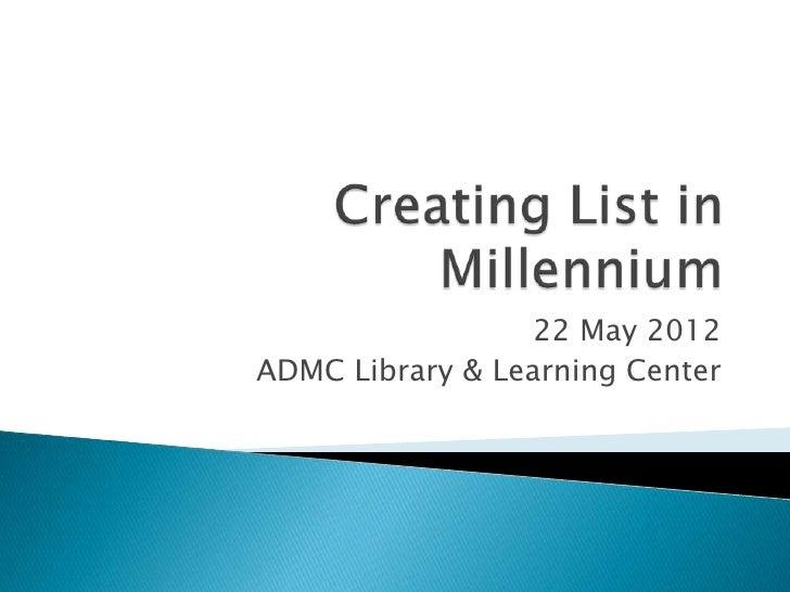 22 May 2012ADMC Library & Learning Center