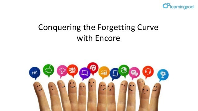 Conquering the Forgetting Curve with Encore