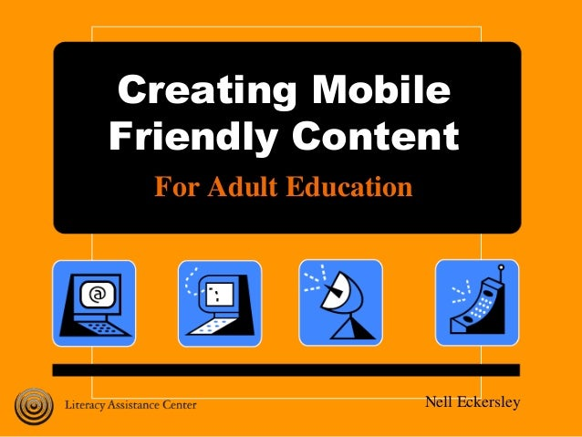 Creating Mobile Friendly Content for Adult Education