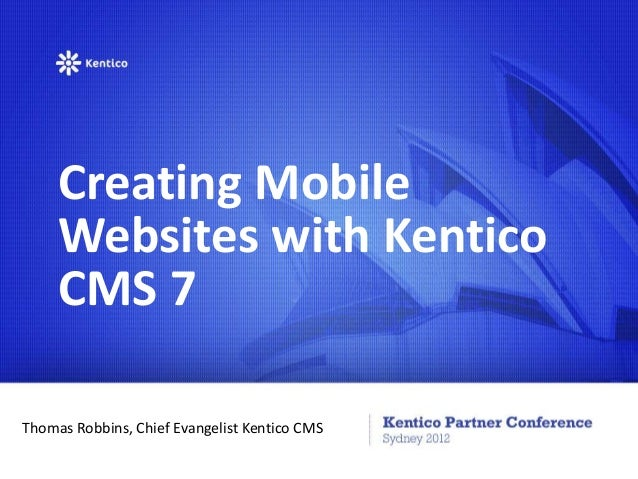 Creating Mobile Websites with Kentico CMS 7