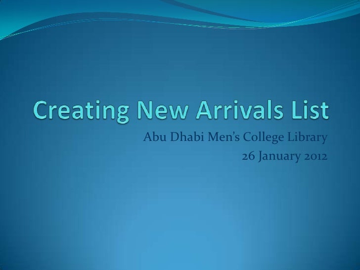 Abu Dhabi Men's College Library                26 January 2012