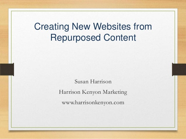 Creating New Websites from Repurposed Content