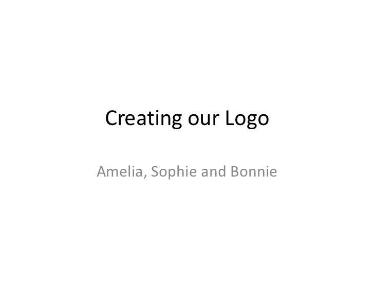 Creating our LogoAmelia, Sophie and Bonnie