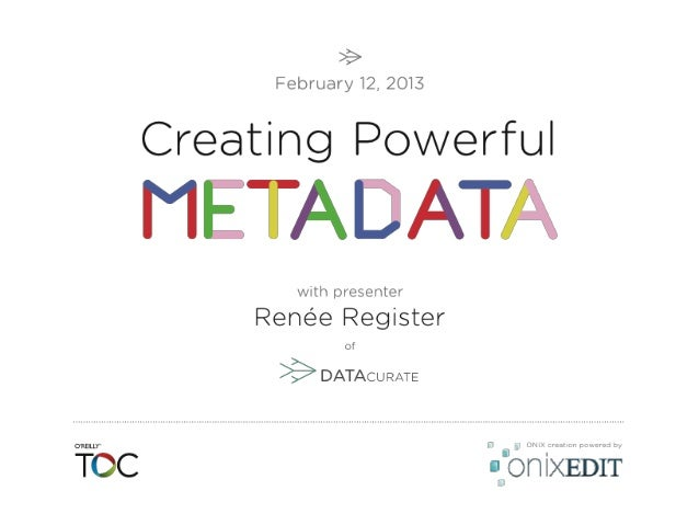 Today's Workshop What is metadata? Book metadata in product information files Book metadata in digital content files Book ...