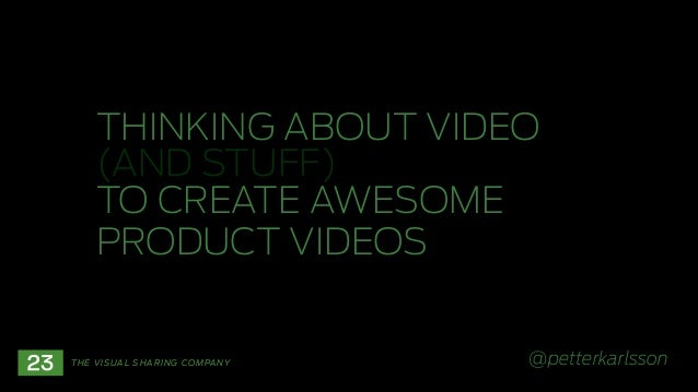 Creating product videos - Using video to communicate your message