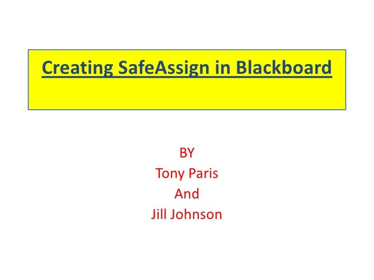 Creating Safe Assign In Blackboard