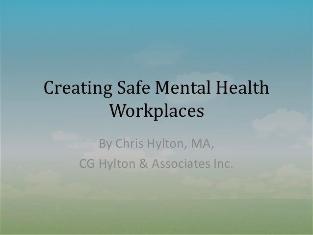 Creating safe mental health workplaces