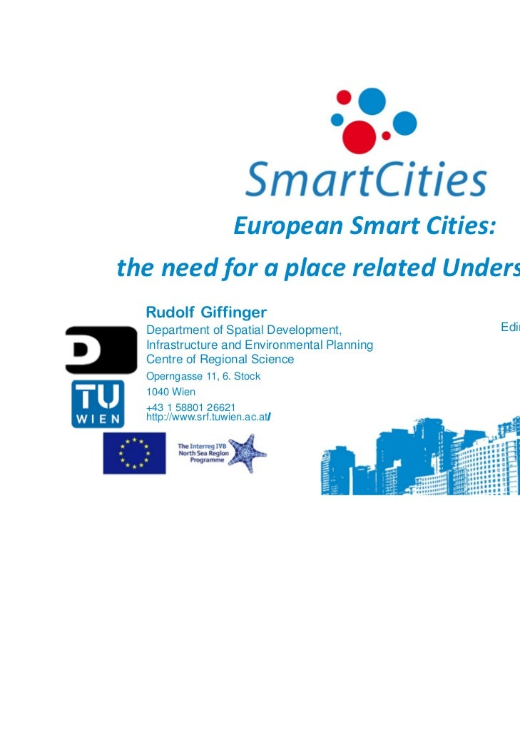 European Smart Cities:the need for a place related Understanding  Rudolf Giffinger                                  Creati...
