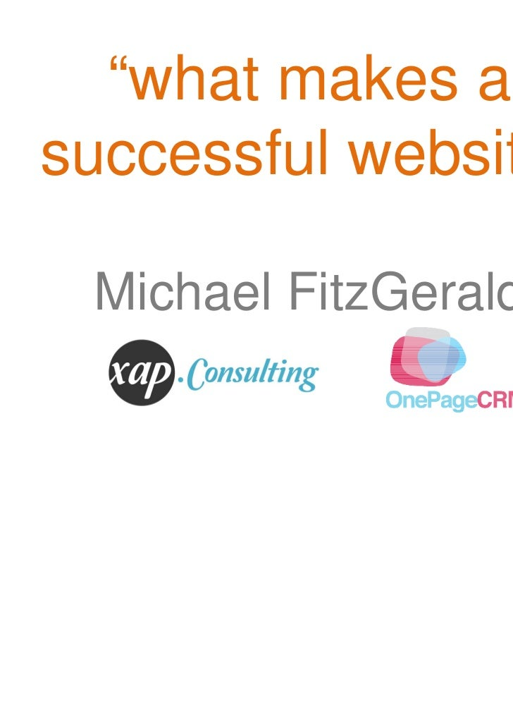 """what makes asuccessful website"" Michael FitzGerald"