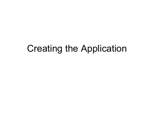 Creating the Application