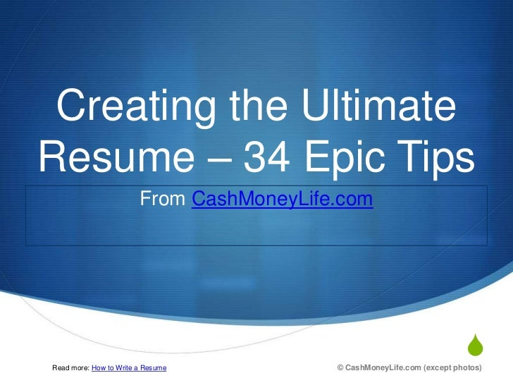 Creating the UltimateResume – 34 Epic Tips