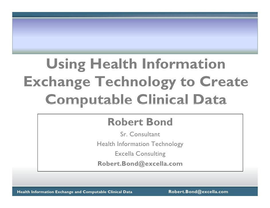 Using Health Information    Exchange Technology to Create       Computable Clinical Data                                  ...