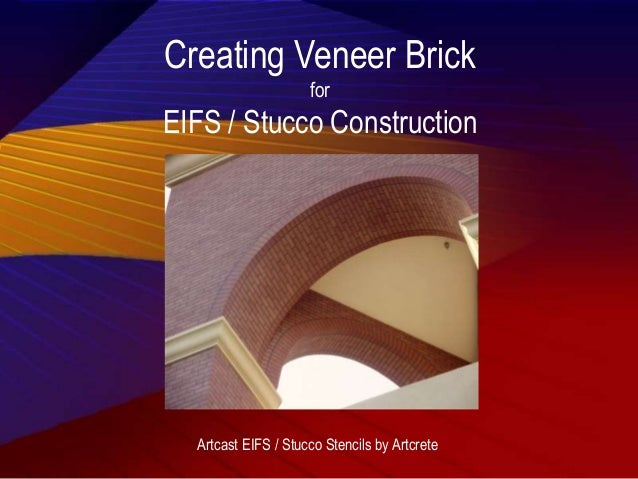 Creating Veneer Brick for EIFS / Stucco Construction Artcast EIFS / Stucco Stencils by Artcrete