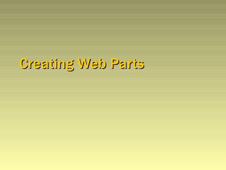Creating Web Parts New