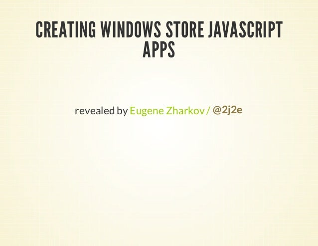 Creating windows store java script apps