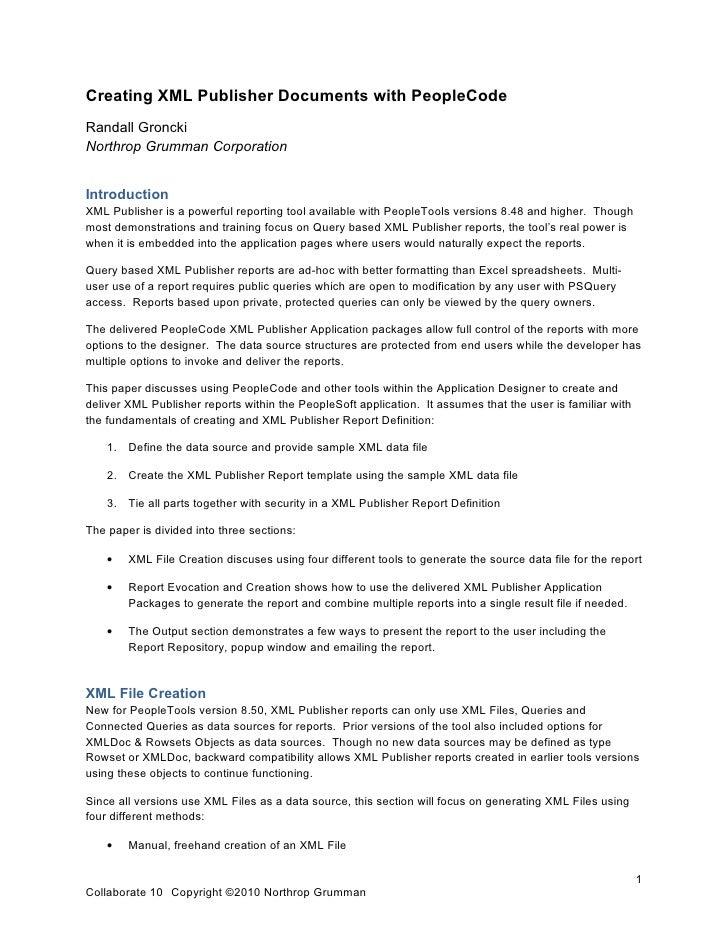 Creating XML Publisher Documents with PeopleCode Randall Groncki Northrop Grumman Corporation   Introduction XML Publisher...
