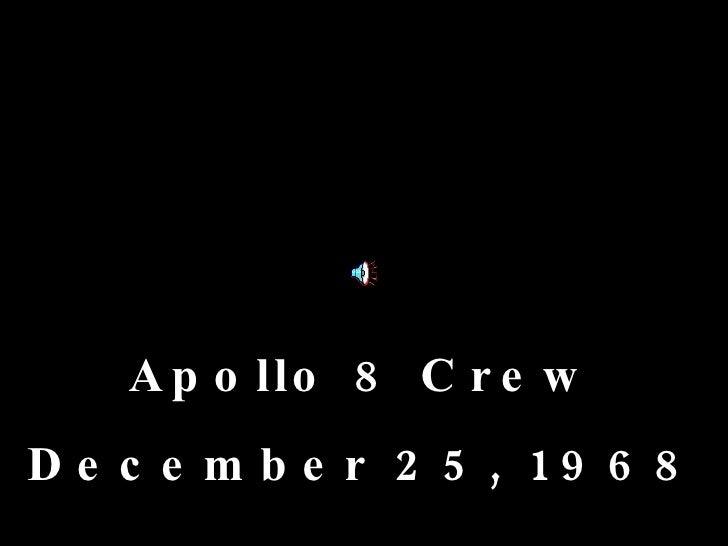 Apollo 8 Crew December 25, 1968