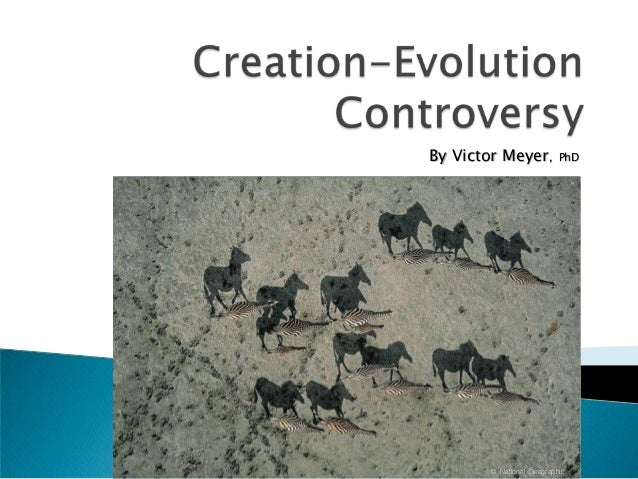 CREATION-EVOLUTION CONTROVERSY