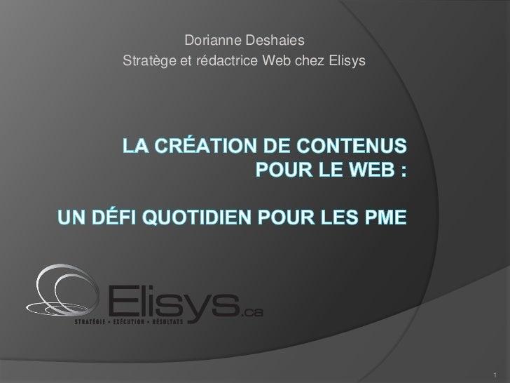 Dorianne DeshaiesStratège et rédactrice Web chez Elisys                                         1
