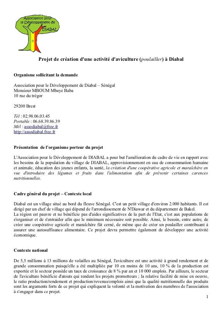 Projet de création dune activité daviculture (poulailler) à DiabalOrganisme sollicitant la demandeAssociation pour le Déve...