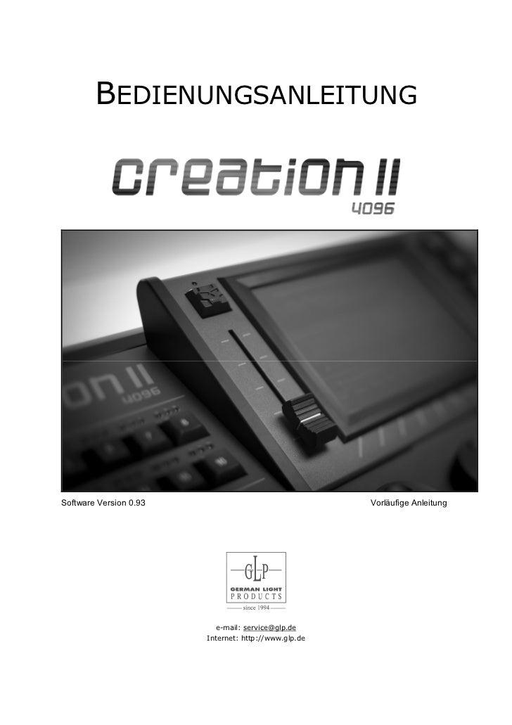BEDIENUNGSANLEITUNGSoftware Version 0.93                                 Vorläufige Anleitung                          e-m...