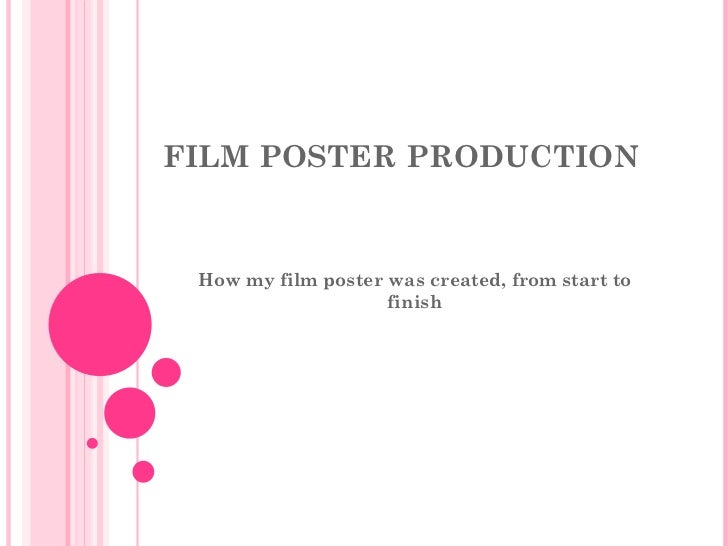 FILM POSTER PRODUCTION  How my film poster was created, from start to finish