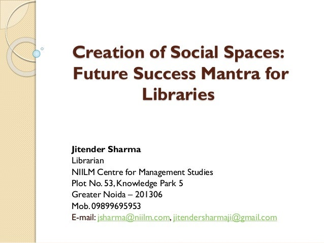 Creation of social spaces in libraries