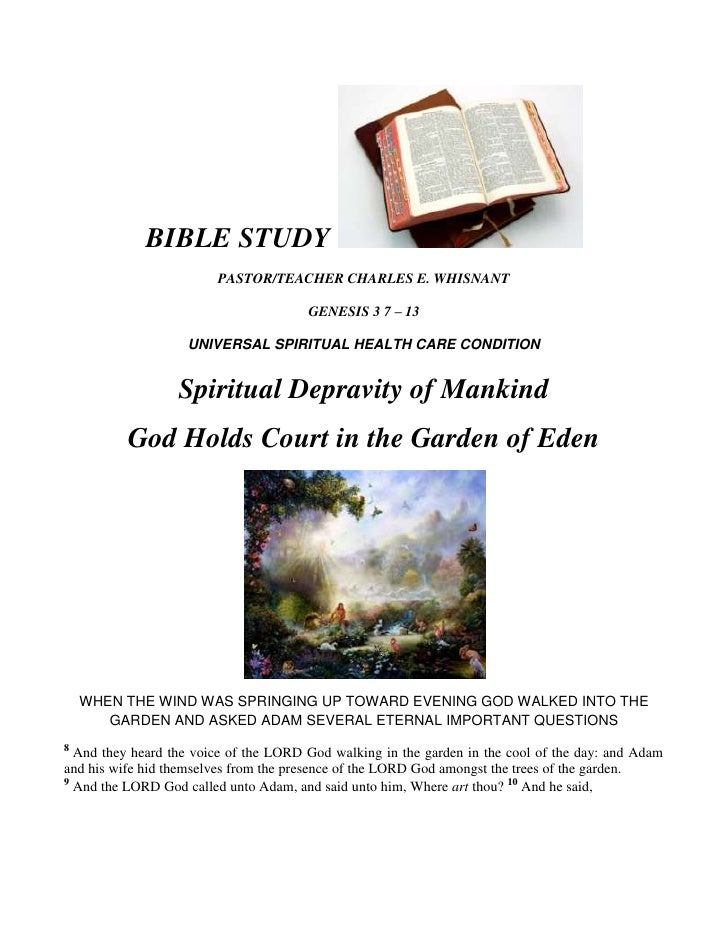 BIBLE STUDY  <br />PASTOR/TEACHER CHARLES E. WHISNANT<br />GENESIS 3 7 – 13<br />UNIVERSAL SPIRITUAL HEALTH CARE CONDITION...