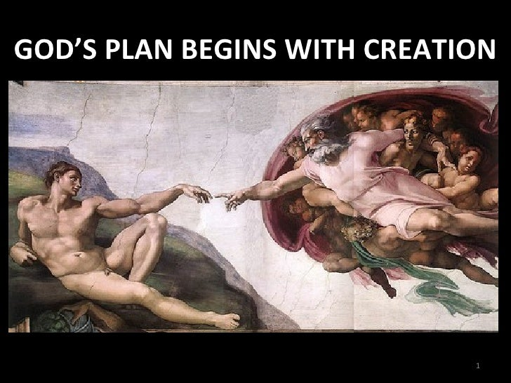 God's Plan begins with Creation - RCIA- SFX-PJ_2009-2010