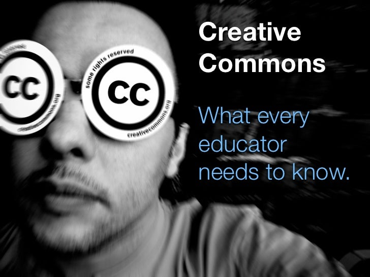 Creative Creative Commons             Commons                  What every What every                  educator CREATOR    ...