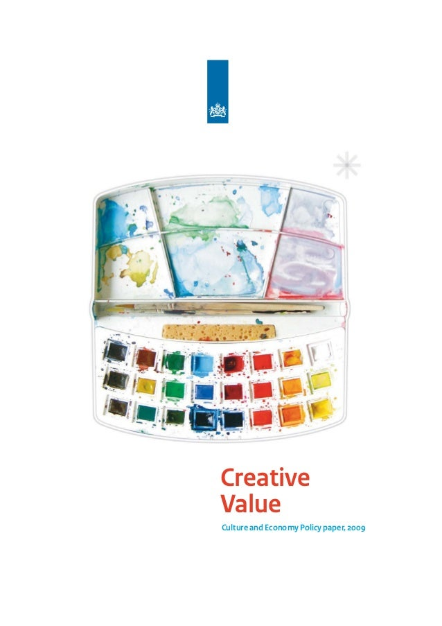 Creative Value Culture and Economy Policy paper, 2009