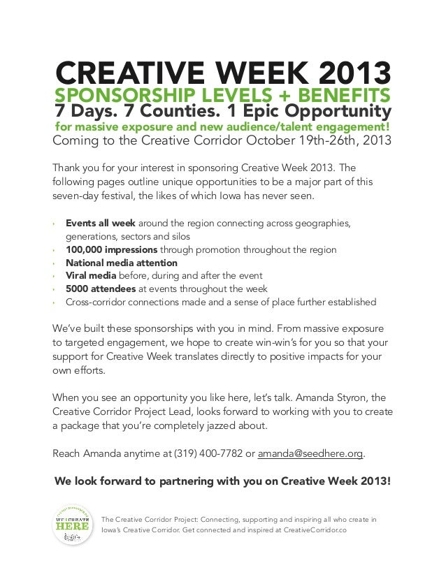 CREATIVE WEEK 2013 SPONSORSHIP LEVELS + BENEFITS 7 Days. 7 Counties. 1 Epic Opportunity for massive exposure and new audie...