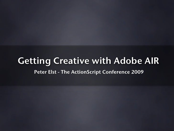 Getting Creative with Adobe AIR