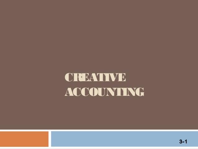 CREATIVE ACCOUNTING  3-1