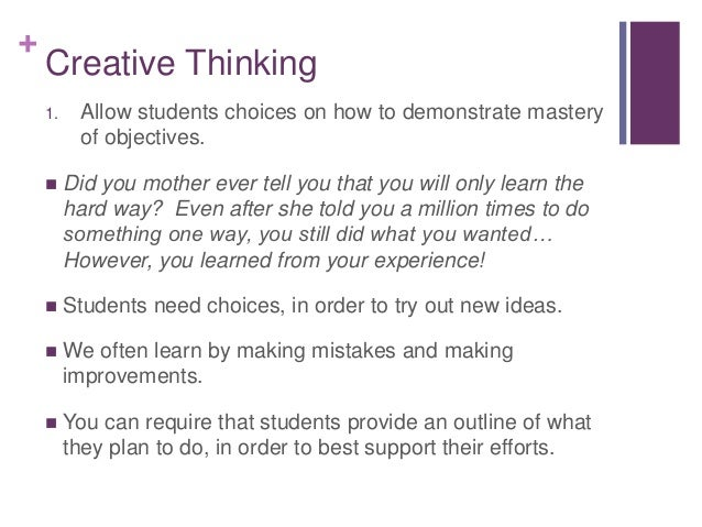 creative and critical thinking 2 [compiled by ann coughlan, 2007-08] 2 learning to learn creative thinking and critical thinking introduction: understanding why creative and critical thinking skills.
