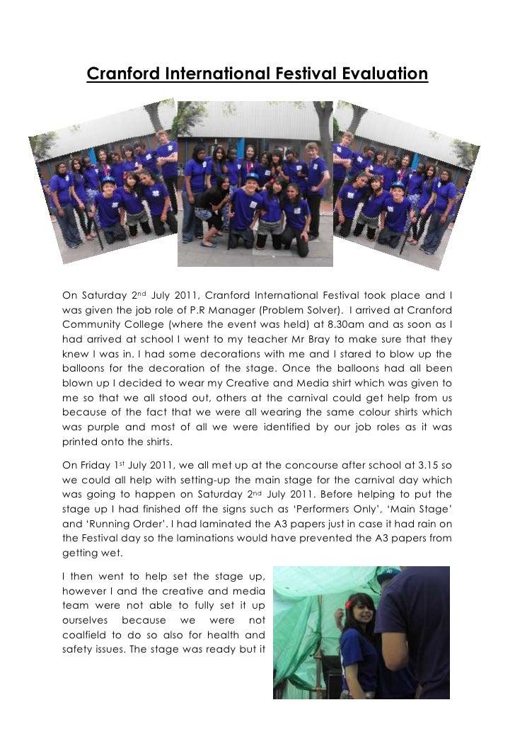 Cranford International Festival EvaluationOn Saturday 2nd July 2011, Cranford International Festival took place and Iwas g...