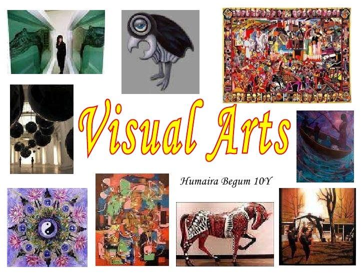 Visual Arts Humaira Begum 10Y