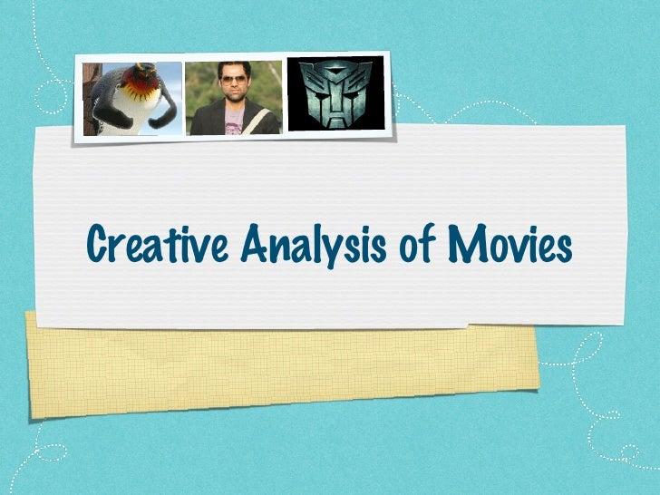 Creative Analysis of Movies