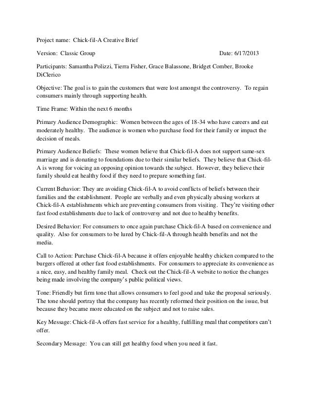 Project name: Chick-fil-A Creative BriefVersion: Classic Group Date: 6/17/2013Participants: Samantha Polizzi, Tierra Fishe...