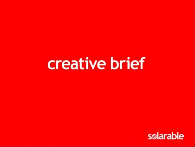 writing effective creative briefs The Creative Brief Template: The Elements of an Effective Brief