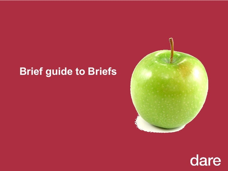 Brief guide to Briefs