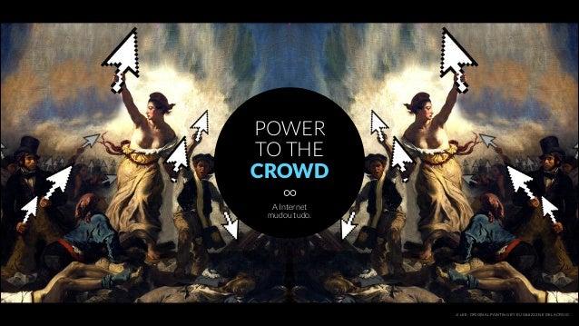 JI LEE; ORIGINAL PAINTING BY EUGèNE DELACROIX POWER TO THE CROWD A Internet mudou tudo. ∞