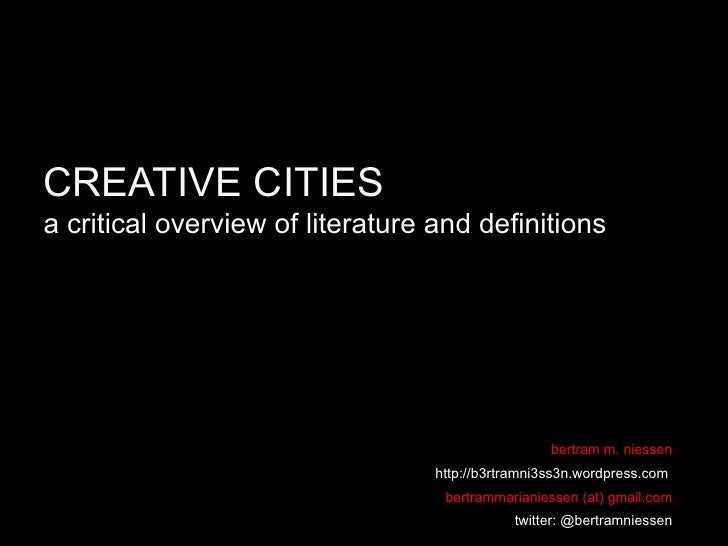 CREATIVE CITIESa critical overview of literature and definitions                                                   bertram...