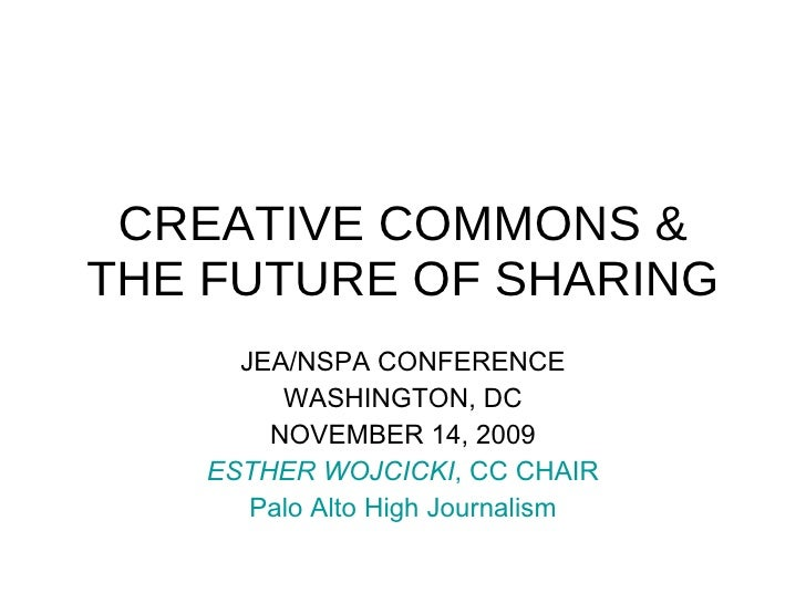 Creative Commons and the Future of Sharing