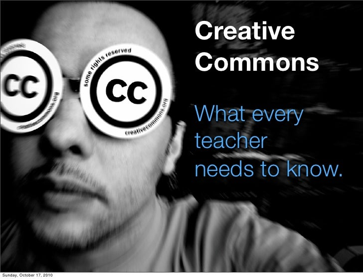 Creative Commons: What Every Educator Needs to Know