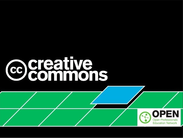 Creative Commons and the CC BY license, Overview for 2013 OPEN Kick-off